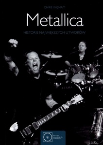Metallica. Historie największych utworów. - Chris Ingham