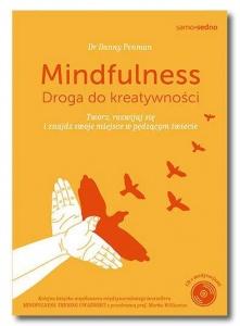 Mindfulness. Droga do kreatywności - Danny Penman