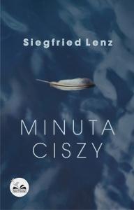 Minuta ciszy - Siegfried Lenz