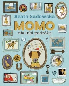 Momo nie lubi podróży - Beata Sadowska