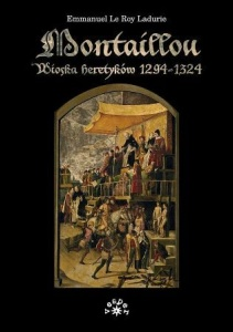 Montaillou wioska heretyków 1294-1324  -  	Le Roy Ladurie Emmanuel