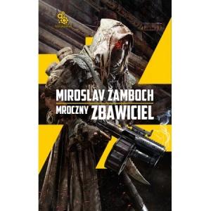 Mroczny zbawiciel - Miroslav Zamboch