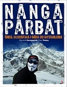 Nanga Parbat. Śnieg, kłamstwa i góra do wyzwolenia - Dominik Szczepański,  Piotr Tomza