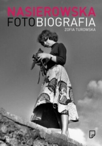 Nasierowska Fotobiografia - Zofia Turowska