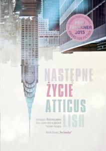 Następne życie - Atticus Lish