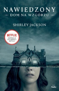 Nawiedzony Dom na Wzgórzu - Shirley Jackson