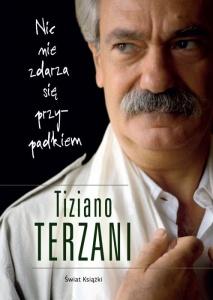 Nic nie zdarza się przypadkiem - Terzani Tiziano