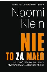 """""""Nie"""" to za mało - Naomi Klein"""