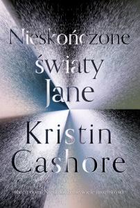 Nieskończone światy Jane - Kristin Cashore