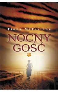 Nocny gość - Fiona McFarlane