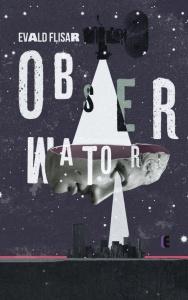 Obserwator - Evald Flisar