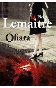Ofiara - Pierre Lemaitre