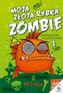 Moja złota rybka zombie  - Mo O'Hara