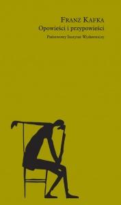 Opowieści i przypowieści - Franz Kafka
