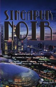 Singapur Noir -