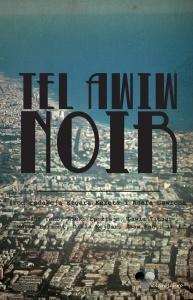 Tel Awiw Noir - Etgar Keret red. Asaf Gawron red.
