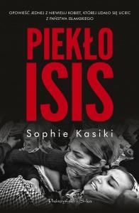 Piekło ISIS - Sophie Kasiki