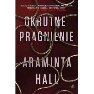 Okrutne pragnienie - Araminta Hall