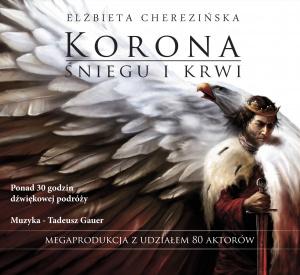 Korona śniegu i krwi - Elżbieta Cherezińska