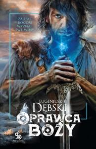 Oprawca Boży - Eugeniusz Dębski