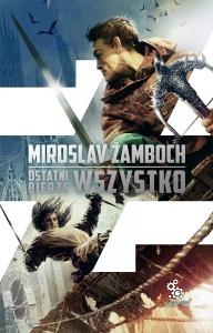 Ostatni bierze wszystko - Miroslav Zamboch