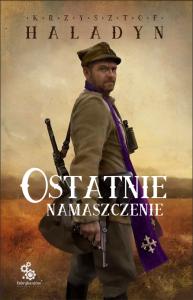 Ostatnie namaszczenie - Krzysztof Haladyn