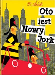 Oto jest Nowy Jork  - Miroslav Šašek