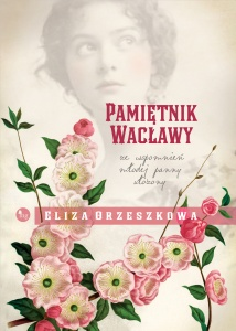 Pamiętnik Wacławy - Eliza Orzeszkowa
