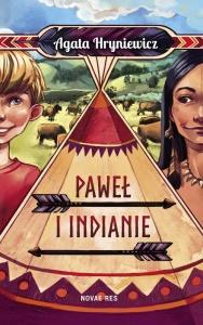 Paweł i Indianie - Agata Hryniewicz