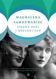 Piękna pani i brzydki pan - Magdalena Samozwaniec