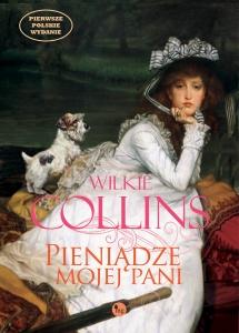Pieniądze mojej pani - Wilkie Collins