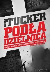 Podła dzielnica - Neely Tucker