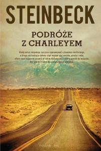 Podróże z Charleyem. W poszukiwaniu Ameryki - John Steinbeck