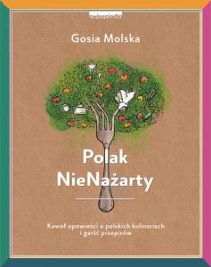 Polak NieNażarty - Gosia Molska