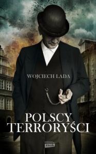 Polscy terroryści - Wojciech Lada