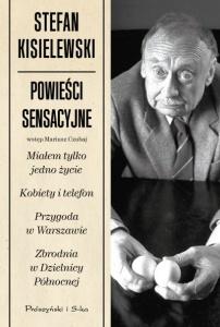 Powieści sensacyjne - Stefan Kisielewski