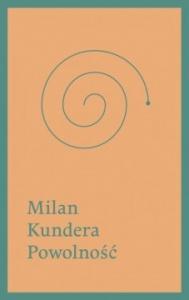 Powolność -  Milan Kundera