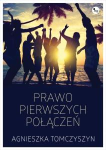 Prawo pierszych połączeń - Agnieszka Tomczyszyn