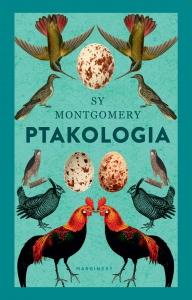 Ptakologia - Sy Montgomery