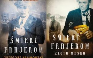 Śmierć frajerom/Śmierć frajerom. Złota maska - Grzegorz Kalinowski