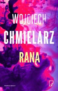 Rana - Wojciech Chmielarz