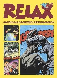 Relax - Antologia opowieści rysunkowych - Praca zbiorowa