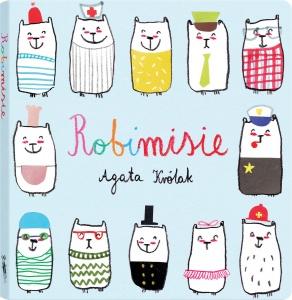Robimisie - Agata Królak