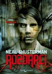 Rozdarci - Neal Shusterman