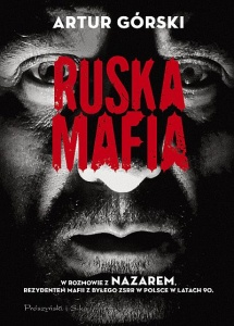 Ruska mafia - Artur Górski
