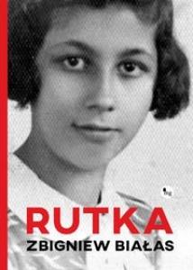 Rutka - Zbigniew Białas