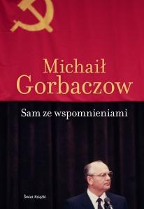 Sam ze wspomnieniami - Michaił Gorbaczow