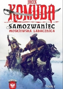 Samozwaniec. Moskiewska ladacznica - Jacek Komuda