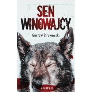 Sen winowajcy - Gustaw Strukowski