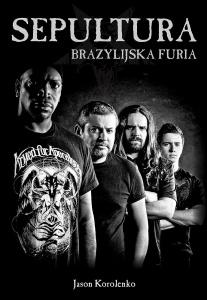 Sepultura. Brazylijska furia - Jason Korolenko